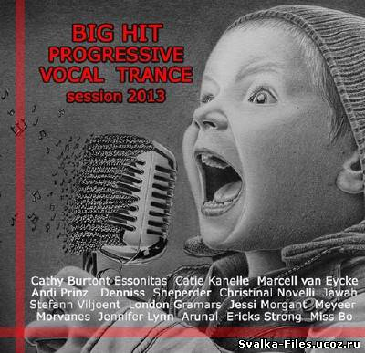 VA - Big Progressive Vocal Trance (2013)